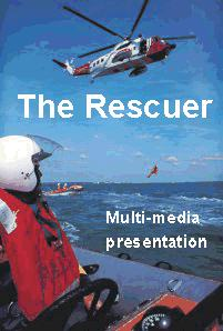 Click here for The Rescuer multi-media presentation